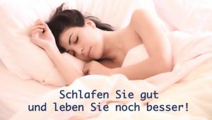 Schlafen Sie gut und leben Sie besser